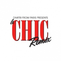 New Release: Le Chic Remix by Dimitri From Paris