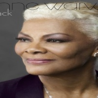 "R&B Music News: Dionne Warwick To Release New Album ""She's Back"" May  10th 2019."
