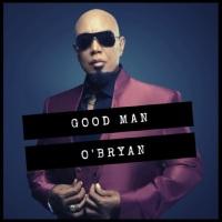 "Music News: O'Bryan Unveils New Soul Anthem ""Good Man""."