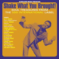 various-artists-shake-what-you-brought-soul-treasures-from-the-sss-international-label-tn